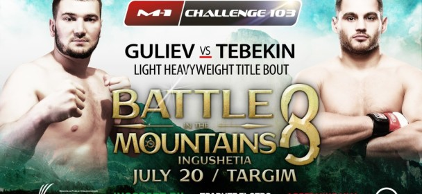 Tebekin vs. Guliev to headline M1Challenge103.